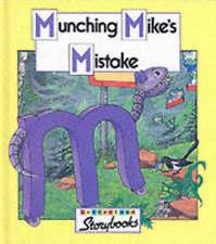 Letterland Storybooks: Munching Mike's Mistake (Hardback)