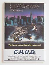 C.H.U.D. FRIDGE MAGNET horror movie poster chud cannibalistic