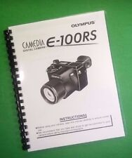 LASER PRINTED Olympus E-100RS Camera 220 Page Owners Manual Guide