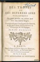 DU MARSAIS : DES TROPES OU DES DIFFERENS SENS. ÉDITION ORIGINALE DE 1730