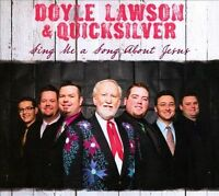 Doyle Lawson & Quicksilver : Sing Me A Song About Jesus CD