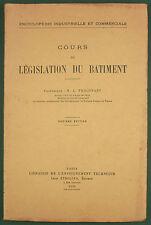 PHILIPPART - COURS LEGISLATION DU BATIMENT- EYROLLES 1936 - CONTRAT & SERVITUDE