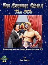 The Squared Circle : The 80's by Eric Moreau (2009, Paperback)