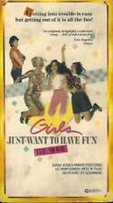 VHS: GIRLS JUST WANT TO HAVE FUN......HELEN HUNT-SARAH JESSICA PARKER