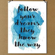 Follow your dreams Inspirational Cute High Quality Metal Sign Plaque 20x15cm