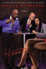Single Husbands by Honey B and HoneyB (2009, Hardcover)
