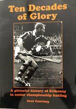 Kilkenny GAA Ten Decades of Glory book
