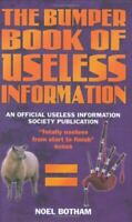 New, The Bumper Book of Useless Information, Noel Botham, Hardcover