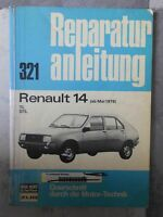 original REPARATURANLEITUNG RENAULT 14 BUCHELI 321 OLDTIMER  TL GTL AB 1976