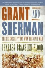 Grant and Sherman: The Friendship That Won the Civil War (Paperback or Softback)