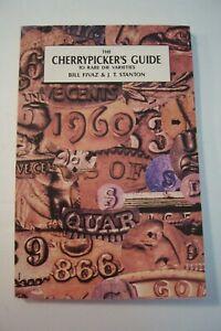 The Cherrypickers Guide to Rare Die Varieties - Fivaz / Stanton - 1st Ed 1980