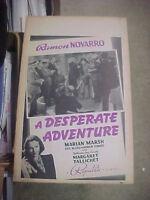 A DESPERATE ADVENTURE, orig 1938 Republic WC (Ramon Novarro, Marian Marsh)