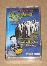 ORCHESTRA VITTORIO BORGHESI - 20 ANNI FA... - MUSICASSETTA MC SIGILLATA (SEALED)