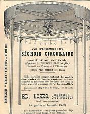 PARIS ETS LOZES SECHOIR POUR TANNERIES MEGISSERIES PUBLICITE 1891