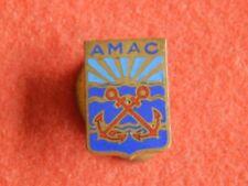 """Ancien Insigne boutonnière AMAC """"FUSILIERS MARINS"""" émaillé"""