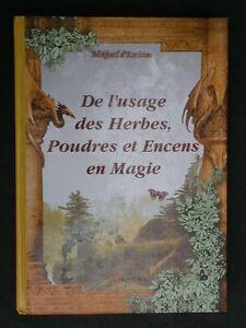 Usage des herbes poudres et encens de magie - d'Estissac éd. Grancher Lune 2002