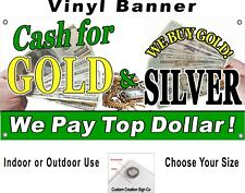 Cash For Gold Amp Silver Vinyl Banner Sign Your Choice Of Sizes Free Shipping