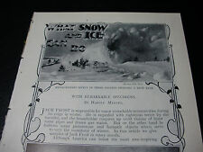 1899 WHAT SNOW & ICE CAN DO Extreme Weather ARTICLE & PICTURES