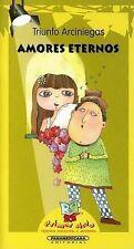 USED (LN) Amores Eternos (Primer Acto: Teatro Infantil y Juvenil) (Spanish Editi