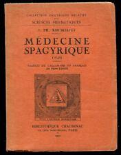 Rhumelius Médecine Spagyrique 1648 Alchimie 1re traduction française peu commune