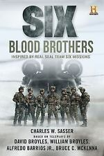 Six: Blood Brothers: Based on the History Channel Series SIX