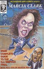 He Said She Said Comic Book The Robert Shapiro & Marcia Clark Story #6 1994 Rare