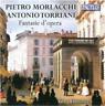 Pietro Morlacchi/Antonio Torriani: Fantasie D'opera  CD NUOVO
