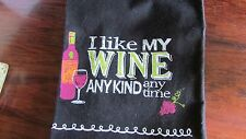 Kay Dee Designs New Kitchen Towel:  I Like My Wine any Kind any Time
