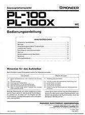 PIONEER - PL-100  PL-100X  OPERATING INSTRUCTIONS  ( ORIGINAL CATALOG )