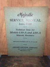 1930 Majestic Radio -Service Manual- Models 130-A & 230-A. Grisby-Grunow Co.