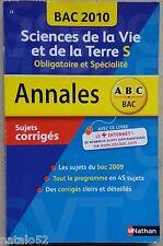 ABC BAC ANNALES : SVT SCIENCES DE LA VIE ET DE LA TERRE S - bac 2010