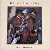 Hot House by Bruce Hornsby (CD, Jul-1995, RCA) (11 TRKS)