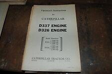 CATERPILLAR D337 D326 Engine Owner Operator Operation Maintenance Manual book OE