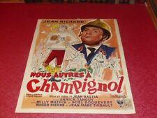CINEMA AFFICHE ORIGINALE BELGE - NOUS AUTRES A CHAMPIGNOL JEAN RICHARD 1957