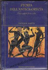 STORIA DELL'ANTICA GRECIA THOMAS R.MARTIN ED.NEWTON NUOVO BLISTERATO