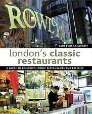 London's Classic Restaurants: A Guide to London's Iconic Restaurants and Eaterie