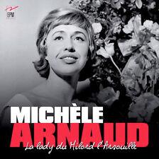 MICHELE ARNAUD - LA LADY DU MILORD L'ARSOUILLE (COFFRET 2 CD, NEUF)