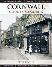Cornwall County Memories,Stanier, Peter,Excellent Book mon0000095271