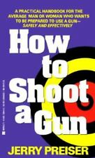 How To Shoot A Gun-ExLibrary