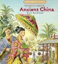 Projects About Ancient China (Hands-on History)
