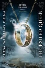 The Exiled Queen (Seven Realms) by Cinda Williams Chima