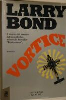 Vortice,Bond, Larry  ,Interno Giallo,1991