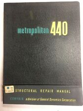 Convair Metropolitan 440 Original Structural Repair Manual
