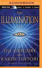 The Illumination by Jill Gregory and Karen Tintori (2015, MP3 CD, Unabridged)