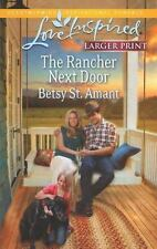 Love Inspired LP: The Rancher Next Door by Betsy St. Amant (2013, Paperback, Lar