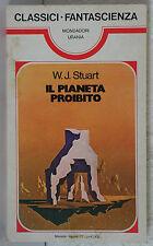 Il pianeta proibito - W.J. Stuart - Mondadori Urania - 3337
