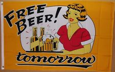 Free Beer Tomorrow Flag 3' X 5' Indoor Outdoor Party Banner