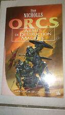 Stan Nicholls - Orcs, tome 1 : Armes de destruction magique - Bragelonne