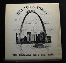 The Gateway City Big Band - Just For A Thrill LP VG+ TS76-738 Private Record