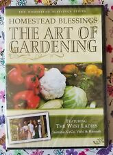 Homestead Blessings - The Art Of Gardening - Featuring The West Ladies